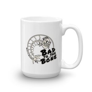Bad to the Bone Mug Handle-on-Right 15oz