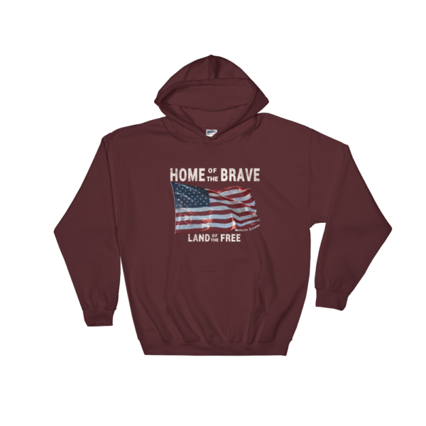 Home of the Brave Land of the Free Gildan Hooded Sweatshirt Maroon